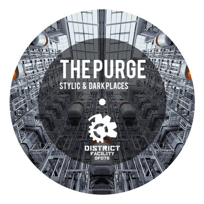 THE PURGE EP (District Facility)